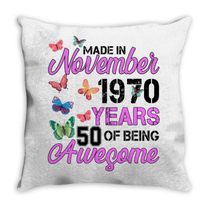 Made In November 1970 Years 50 Of Being Awesome For Light Throw Pillow Designed By Sengul