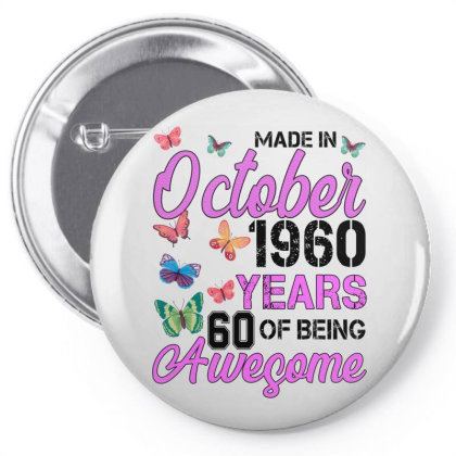Made In October 1960 Years 60 Of Being Awesome For Light Pin-back Button Designed By Sengul
