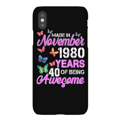 Made In November 1980 Years 40 Of Being Awesome For Dark Iphonex Case Designed By Sengul