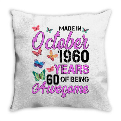 Made In October 1960 Years 60 Of Being Awesome For Light Throw Pillow Designed By Sengul