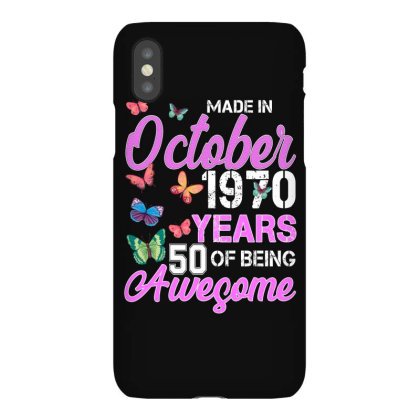 Made In October 1970 Years 50 Of Being Awesome For Dark Iphonex Case Designed By Sengul