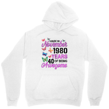 Made In November 1980 Years 40 Of Being Awesome For Light Unisex Hoodie Designed By Sengul