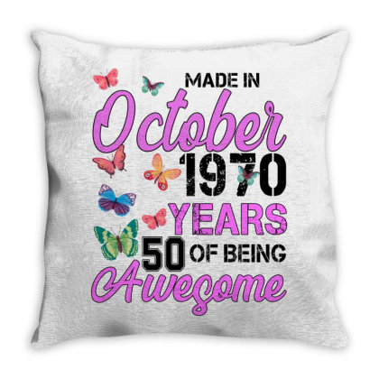 Made In October 1970 Years 50 Of Being Awesome For Light Throw Pillow Designed By Sengul