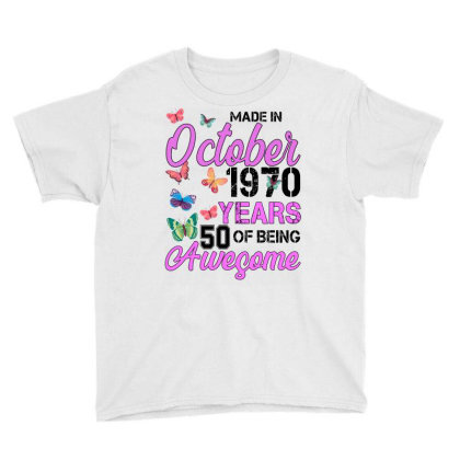 Made In October 1970 Years 50 Of Being Awesome For Light Youth Tee Designed By Sengul