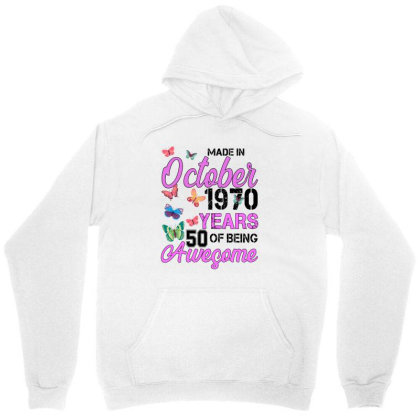 Made In October 1970 Years 50 Of Being Awesome For Light Unisex Hoodie Designed By Sengul