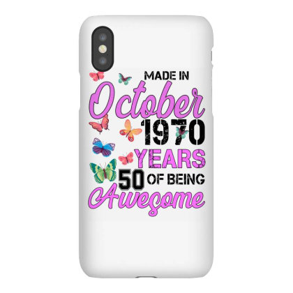 Made In October 1970 Years 50 Of Being Awesome For Light Iphonex Case Designed By Sengul