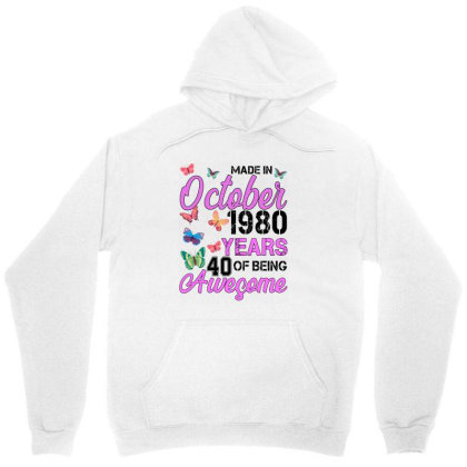 Made In October 1980 Years 40 Of Being Awesome For Light Unisex Hoodie Designed By Sengul