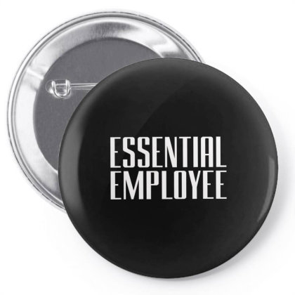 Essential  Emloyee Pin-back Button Designed By Dhigraphictees