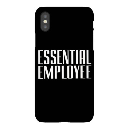 Essential  Emloyee Iphonex Case Designed By Dhigraphictees