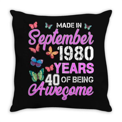 Made In September 1980 Years 40 Of Being Awesome For Dark Throw Pillow Designed By Sengul