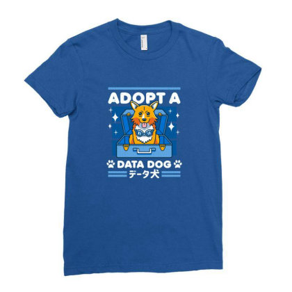 Adopt A Data Dog Ladies Fitted T-shirt Designed By Cuser3244