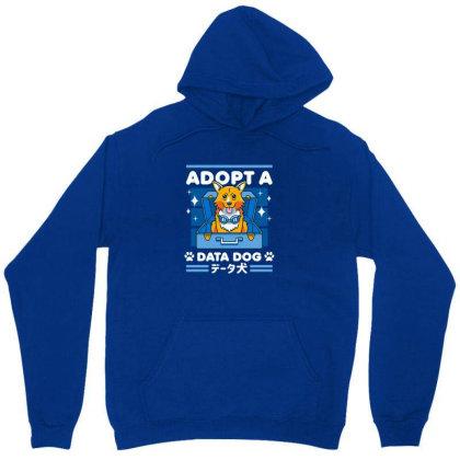 Adopt A Data Dog Unisex Hoodie Designed By Cuser3244
