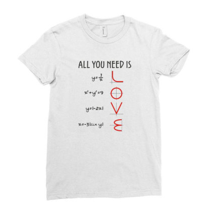 All You Need Is Love Equations Ladies Fitted T-shirt Designed By Cuser3244