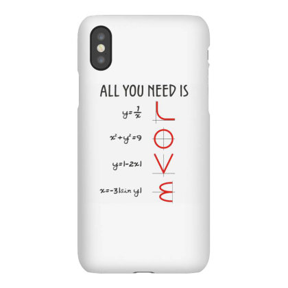 All You Need Is Love Equations Iphonex Case Designed By Cuser3244