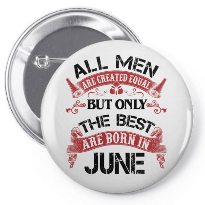 All Men Are Created Equal But Only The Best Are Born In March For Dark Pin-back Button Designed By Sengul
