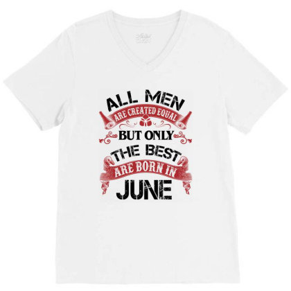 All Men Are Created Equal But Only The Best Are Born In March For Dark V-neck Tee Designed By Sengul