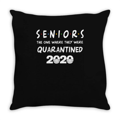 Seniors The One Where They Were Quarantined 2020 Throw Pillow Designed By Badaudesign