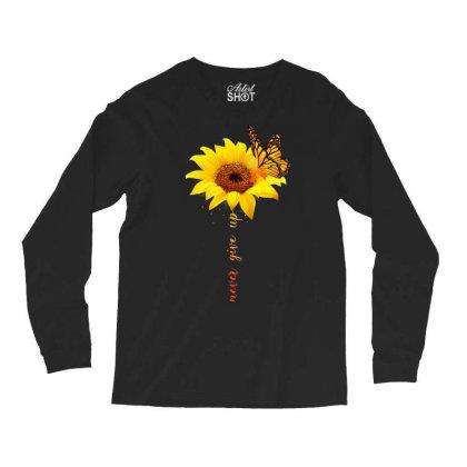 Never Give Up Long Sleeve Shirts Designed By Badaudesign