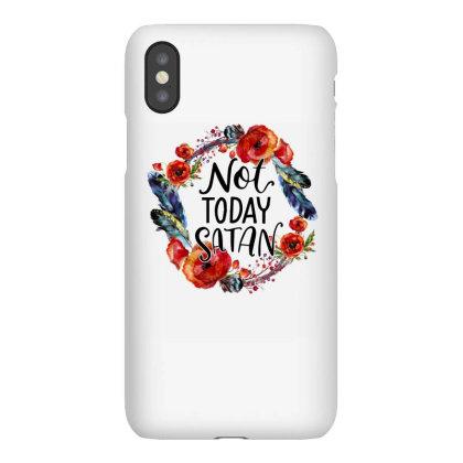 Not Today Satan Iphonex Case Designed By Badaudesign