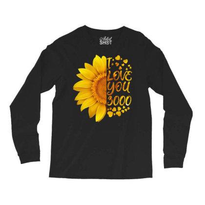 I Love You 3000 Long Sleeve Shirts Designed By Badaudesign
