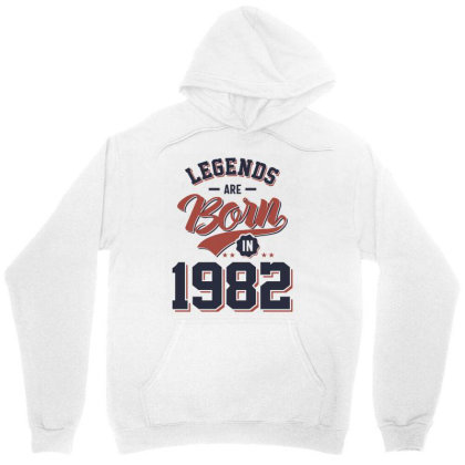 Legends Are Born In 1982 Birthday Gift Unisex Hoodie Designed By Cidolopez
