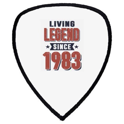 Living Legend Since 1983 Birthday Gift Shield S Patch Designed By Cidolopez