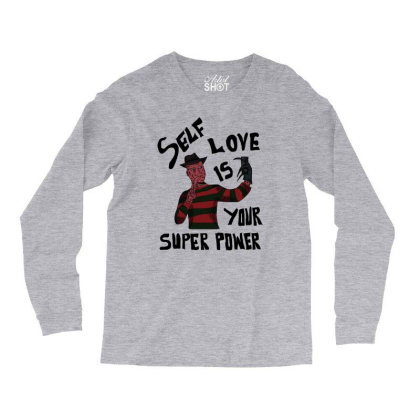 Self Love Is Your Super Power Long Sleeve Shirts Designed By Cypryanus