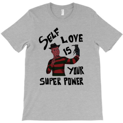 Self Love Is Your Super Power T-shirt Designed By Cypryanus