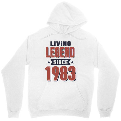 Living Legend Since 1983 Birthday Gift Unisex Hoodie Designed By Cidolopez