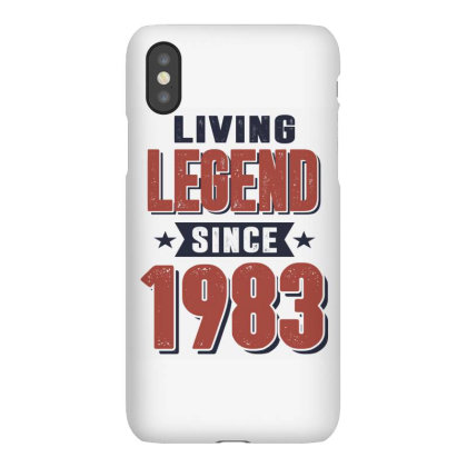 Living Legend Since 1983 Birthday Gift Iphonex Case Designed By Cidolopez