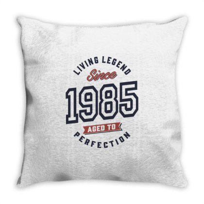 Living Legend Since 1985 Birthday Gift Throw Pillow Designed By Cidolopez