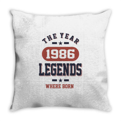 The Year 1986 Legends Where Born Birthday Gift Throw Pillow Designed By Cidolopez