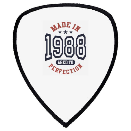 Made In 1988 Aged To Perfection Birthday Gift Shield S Patch Designed By Cidolopez