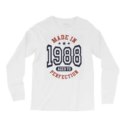 Made In 1988 Aged To Perfection Birthday Gift Long Sleeve Shirts Designed By Cidolopez