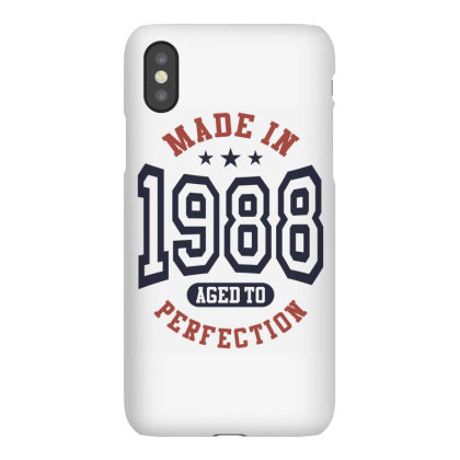 Made In 1988 Aged To Perfection Birthday Gift Iphonex Case Designed By Cidolopez