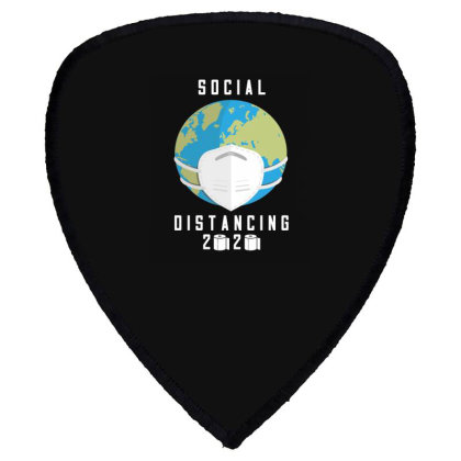 Social Distancing 2020 Shirt Shield S Patch Designed By Faical