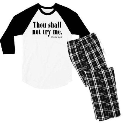 Thou Shall Not Try Me Men's 3/4 Sleeve Pajama Set Designed By Jetstar99