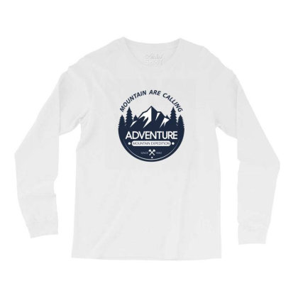 The Mountains Are Calling Long Sleeve Shirts Designed By 90stings