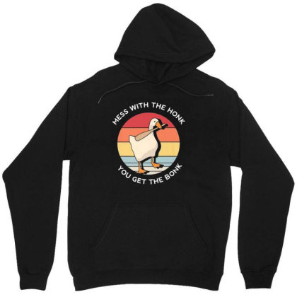 Mess With The Honk You Get The Bonk Goose Unisex Hoodie Designed By Kakashop