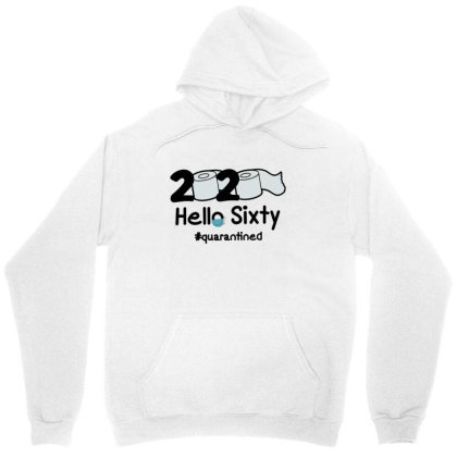 60th Hello Sixty Unisex Hoodie Designed By Cuser3146