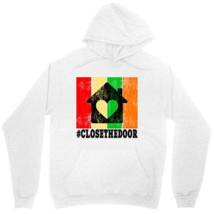 Closethedoor Unisex Hoodie Designed By Littlepoppy