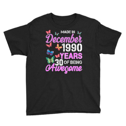 Made In December 1990 Years 30 Of Being Awesome For Dark Youth Tee Designed By Sengul