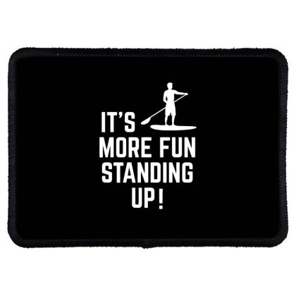 It's More Fun Standing Up! Rectangle Patch Designed By Ramateeshirt