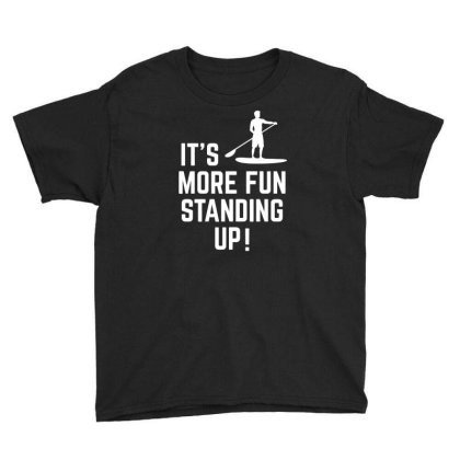 It's More Fun Standing Up! Youth Tee Designed By Ramateeshirt