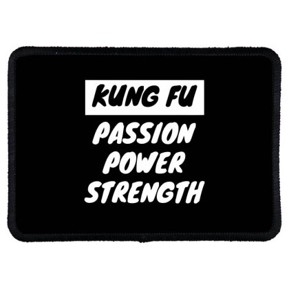 Kung Fu Passion Power Strength Rectangle Patch Designed By Ramateeshirt
