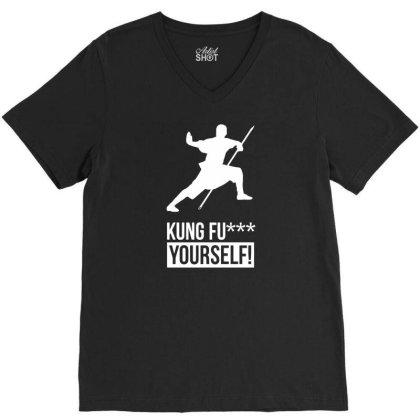 Kung Fu Xx Yourself V-neck Tee Designed By Ramateeshirt