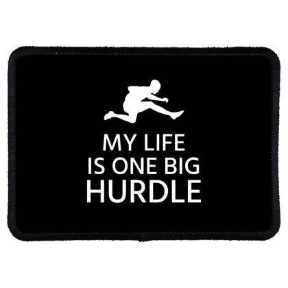 My Life Is One Big Hurdle Rectangle Patch Designed By Ramateeshirt