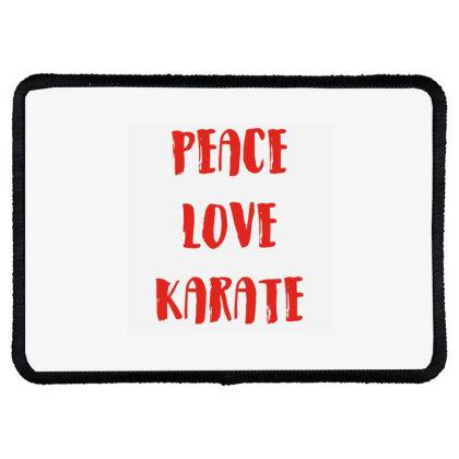 Peace Love Karate Rectangle Patch Designed By Ramateeshirt