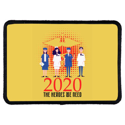 The Heroes We Need Doctors For Light Rectangle Patch Designed By Gurkan