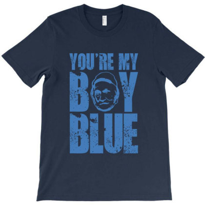You're My Boy Blue Classic T-shirt Designed By Helloshop